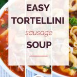 Tortellini Sausage Soup with cheese