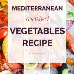Mediterranean Roasted Vegetables Collage