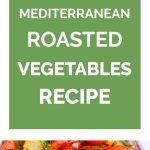 Mediterranean Roasted Vegetables Collage 3