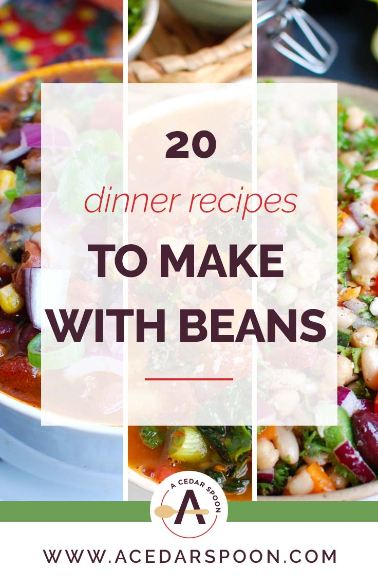 20 Dinner Recipes to Make with Beans collage