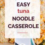 Easy Tuna Noodle Casserole Collage 5
