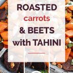 Roasted Carrots and Beets Collage