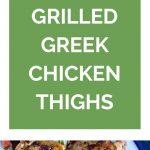 Grilled Greek Chicken Thighs Collage