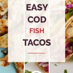 Easy Cod Fish Tacos Collage