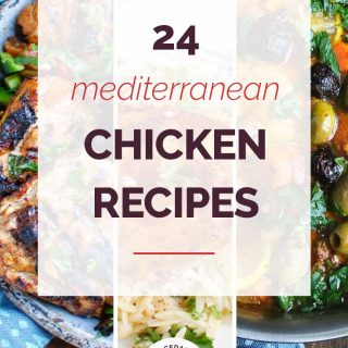 24 Must Make Mediterranean Chicken Recipes Collage