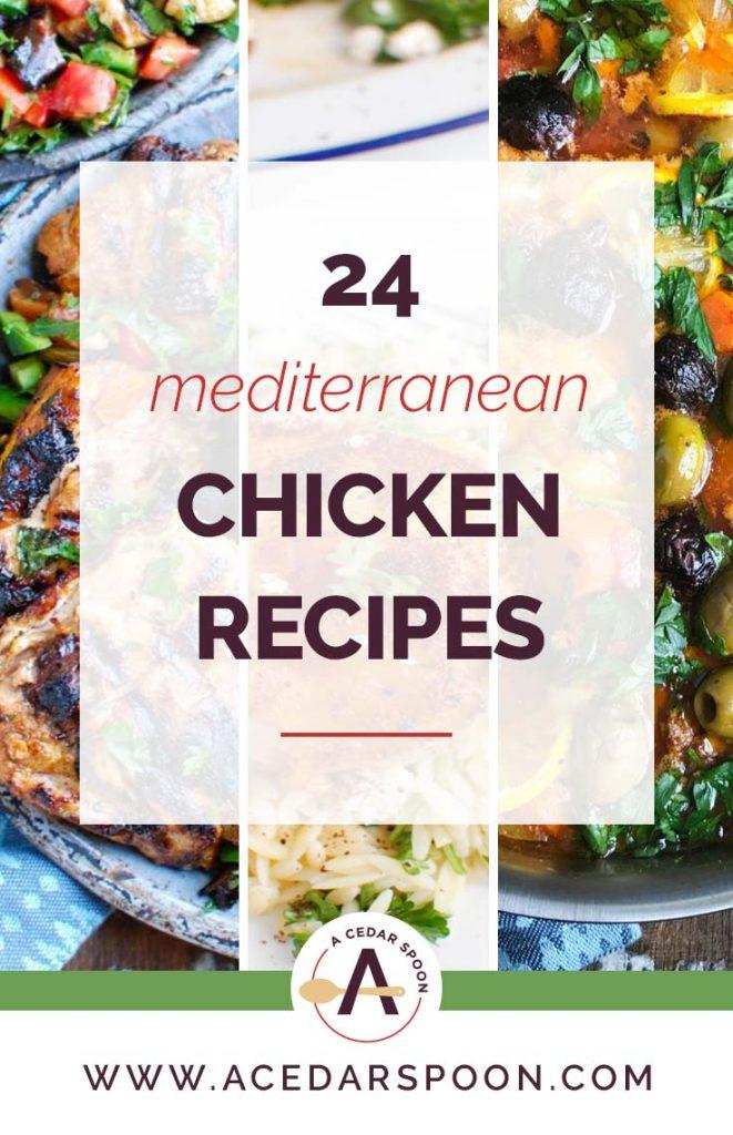 24 Must Make Mediterranean Chicken Recipes Collage