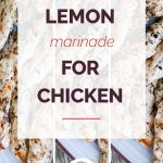 Lemon Marinade for Chicken Collage 1