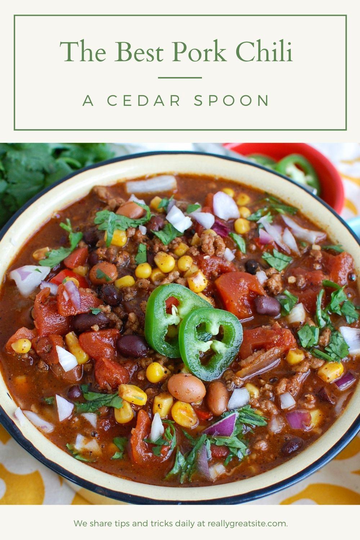 Easy Pork Chili A Cedar Spoon
